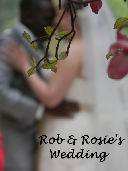 Rob & Rosie's Wedding
